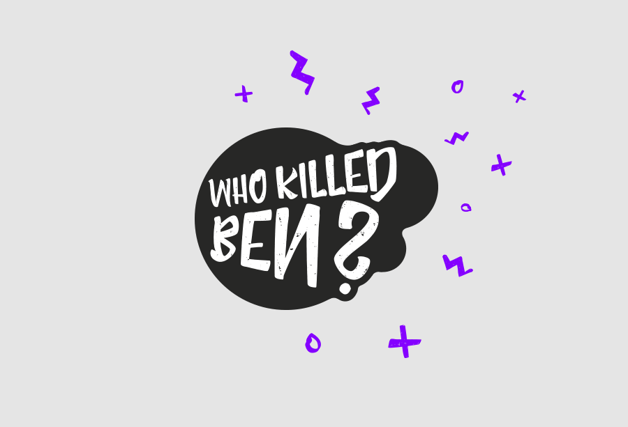 Who killed Ben?